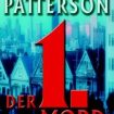 James Patterson - Der 1. Mord