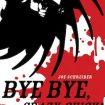 Joe Schreiber - Bye bye, crazy chick