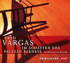 Fred Vargas - Im Schatten des Palazzo Farnese