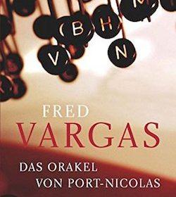 Fred Vargas - Das Orakel von Port-Nicolas