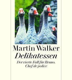 Martin Walker - Delikatessen