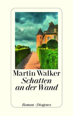 Martin Walker - Schatten an der Wand