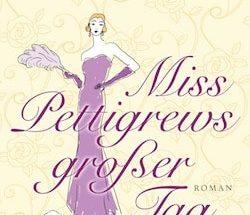 Winifred Watson - Miss Pettigrews großer Tag