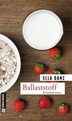 Ella Danz - Ballaststoff