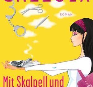 Alessia Gazzola - Mit Skalpell und Lippenstift