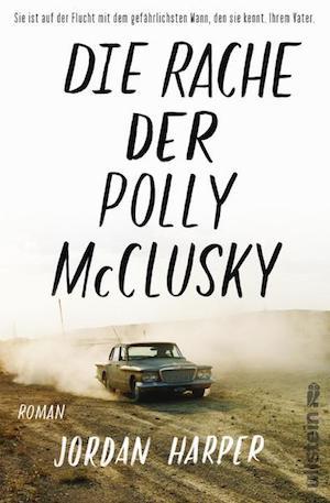 Jordan Harper - Die Rache der Polly McClusky