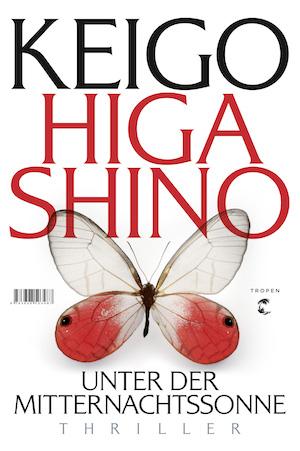 Keigo Higashino - Unter der Mitternachtssonne