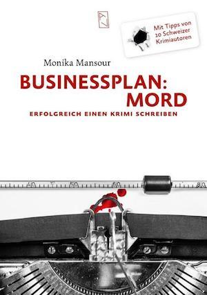 Monika Mansour - Businessplan: Mord