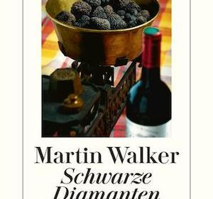 Martin Walker - Schwarze Diamanten