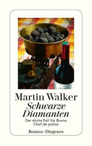 Martin Walker - Schwarze Diamanten