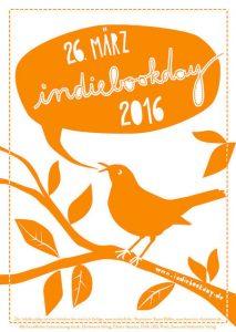 Plakat zum Indiebookday 2016; Design: Karen Köhler