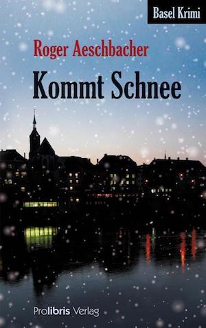 Roger Aeschbacher - Kommt Schnee