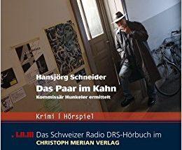Hansjörg Schneider - Das Paar im Kahn