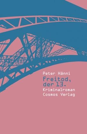 Peter Hänni - Freitod, der 13.