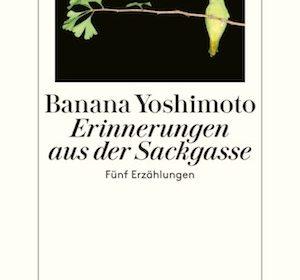 Banana Yoshimoto - Erinnerungen aus der Sackgasse