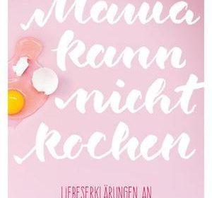 Martin und Camilo Jaschke - Mama kann nicht kochen | Buchvorstellung & Rezension