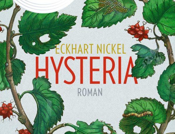 Eckhart Nickel - Hysteria | Buchvorstellung und Rezension