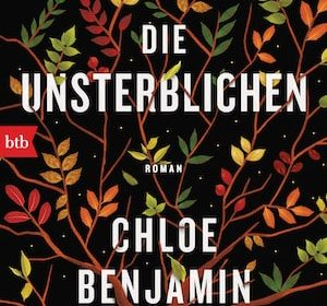 Chloe Benjamin - Die Unsterblichen | Buchvorstellung & Rezension