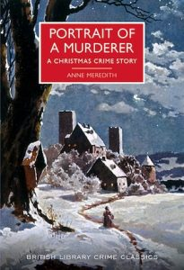 Anne Meredith - Portrait of a Murderer