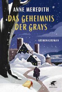 Anne Meredith - Das Geheimnis der Grays   Buchvorstellung & Rezension