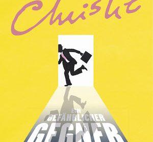Agatha Christie - Ein gefährlicher Gegener | Buchvorstellung & Rezension