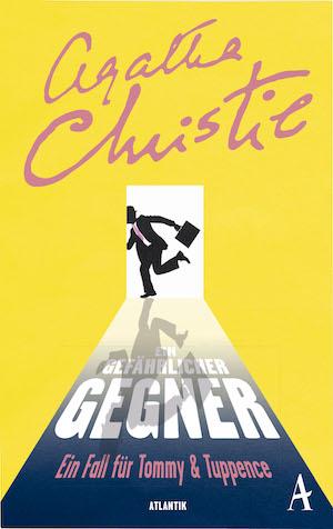 Agatha Christie - Ein gefährlicher Gegner; ein Fall für Tommy & Tuppence