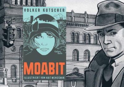 """Header zur Buchvorstellung: """"Moabit"""" von Volker Kutscher, illustriert von Kat Menschik sowie """"Der nasse Fisch"""" von Arne Jysch, eine Graphic Novel nach dem gleichnamigen Krimi von Volker Kutscher,"""""""