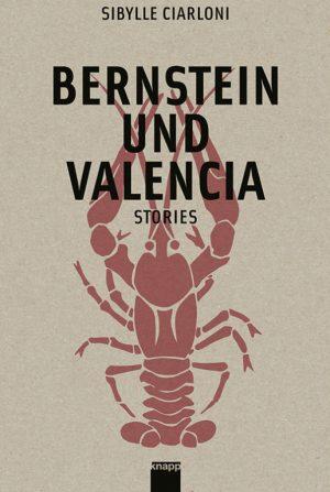 Sibylle Ciarloni - Bernstein und Valencia