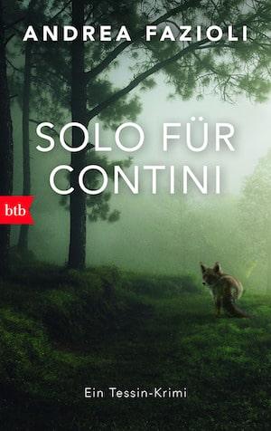 Andrea Faziolo - Solo für Contini, ein Tessin-Krimi