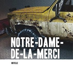 Quentin Mouron - Notre-Dame-de-la-Merci; Rezension und Buchvorstellung; bilgerverlag
