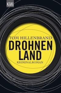 Tom Hillenbrand - Drohnenland