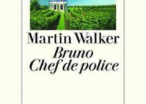Martin Walker - Bruno Chef de Police