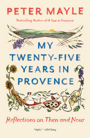Cover zu: Peter Mayle - My twenty-five Years in Provence