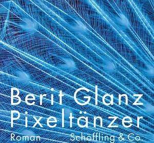 Berit Glanz - Pixeltänzer