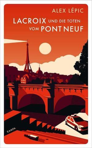 Alex Lépic - Lacroix und die Toten vom Pont Neuf