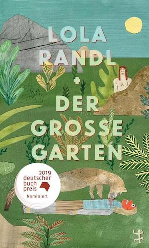 Lola Randl - Der große Garten