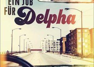 Lisa Sandlin - Ein Job für Delpha