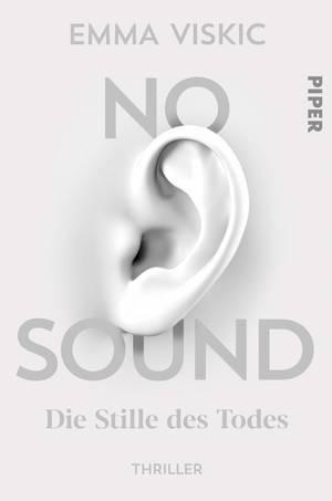Emma Viskic - No Sound. DIe Stille des Todes / Krimi und Serienauftakt für Caleb Zelic, ein gehörloser Privatermittler