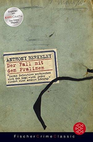 Anthony Berkeley - Der Fall mit den Pralinen