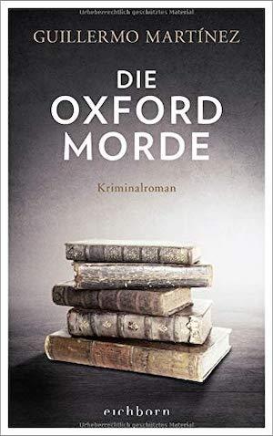 Guillermo Martínez - Die Oxford-Morde