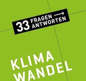 Bernhard Pötter - Klimawandel. 33 Fragen, 33 Antworten
