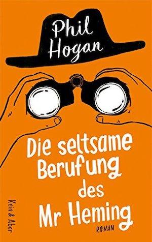 Phil Hogan - Die seltsame Berufung des Mr. Heming