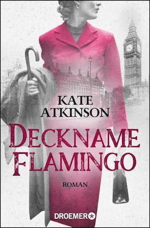 Kate Atkinson - Deckname Flamingo
