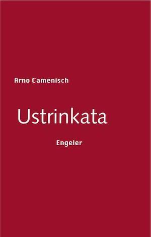 Arno Camenisch - Ustrinkata