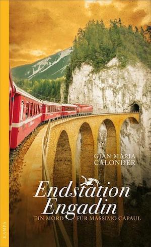 Gian Maria Calonder - Endstation Engadin