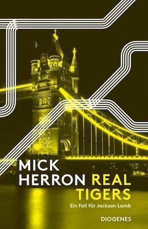 Mick Herron - Real Tigers
