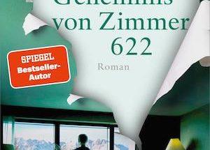 Joël Dicker - Das Geheimnis von Zimmer 622