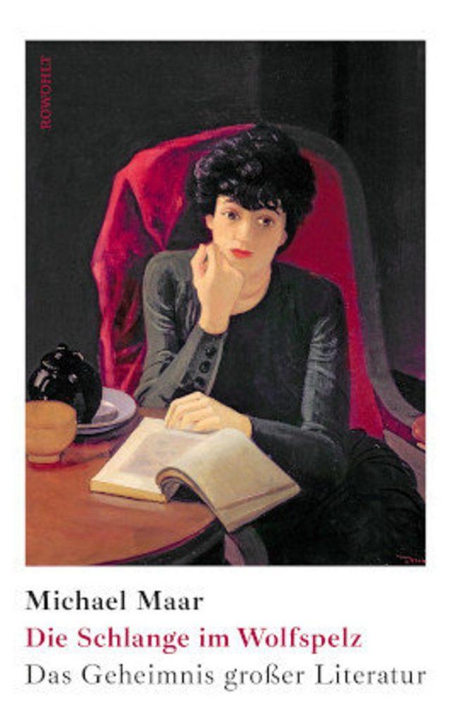Michael Maar - Die Schlange im Wolfspelz. Das Geheimnis großer Literatur / Nominierung Deutscher Sachbuchpreis 2021